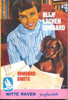 Ik heb alle boeken gelezen van Irmgard Smits, een schrijfster van 12 jaar oud. Het eerste boek speelde zich af in een sanatorium. My Childhood Memories, Sweet Memories, I Love Books, My Books, Vintage Dachshund, Good Old Times, Remember The Time, My Youth, Vintage Children's Books