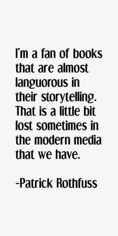 Patrick Rothfuss quotes on story telling - Google Search