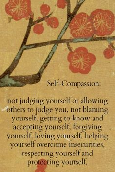 I am compassionate towards other people and will help them,, but I won't help myself.