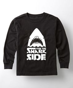 Love this Black 'Join the Shark Side' Long-Sleeve Tee - Kids on #zulily! #zulilyfinds