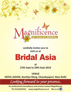 Magnificence Cordially  Invites you to visit us at Bridal Asia ..........