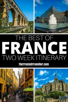 The Best of France: A Two Week Itinerary - The Trusted Traveller