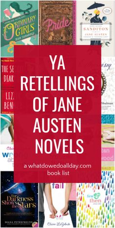 The best YA adaptations of Jane Austen novels for teens. Discover the timelessness of Austen's classics in these breezy retellings.