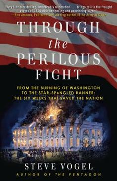 Through the Perilous Fight by Steve Vogel, Click to Start Reading eBook, In a rousing account of one of the critical turning points in American history, Through the Perilous