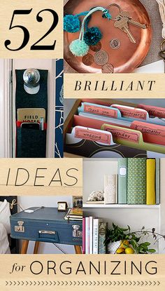Design*Sponge / 52 Brilliant Ideas for Organizing / http://www.designsponge.com/2014/01/52-brilliant-ideas-for-organizing-your-home.html