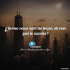 L'échec nous sert de leçon et non pas le succès ! - http://cervonext.fr/ - Follow : @cervonext