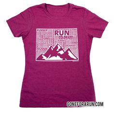 State runner everyday tees exclusively from GoneForaRun.com Colorado Runner