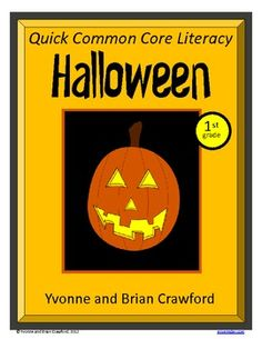 For 1st grade - Halloween Quick Common Core Literacy is a packet of ten different worksheets featuring a fun Halloween theme focusing on the English grammar and more. $