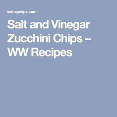 Salt and Vinegar Zucchini Chips – WW Recipes