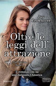 Romance and Fantasy for Cosmopolitan Girls: OLTRE LE LEGGI DELL'ATTRAZIONE di Jay Crownover