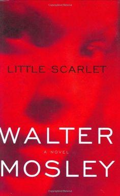 Little Scarlet: An Easy Rawlins Mystery by Walter Mosley http://www.amazon.com/dp/0316073032/ref=cm_sw_r_pi_dp_lsSmxb1YP6DBV