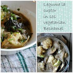 Legume la cuptor in sos vegetarian Bechamel, o reteta savuroasa de post