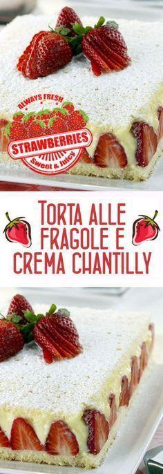 Torta alle fragole e crema chantilly