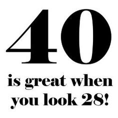 40 years old quotes | 40th_birthday_humor_greeting_card.jpg?height=250&width=250&padToSquare ...