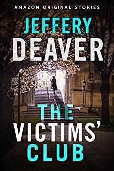 [pdf ebook] The Victims' Club (Kindle Single) by Jeffery Deaver Best Books To Read, Got Books, Importance Of Library, Book Cover Design, Book Authors, Love Reading, Book Recommendations, Reading Online, Audio Books