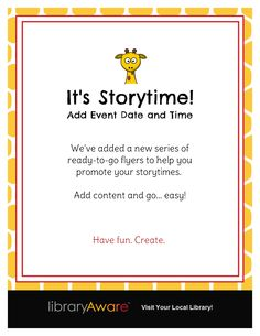 LibraryAware's storytime flyer templates are a quick and fun way to promote your programs. Just add content and print.