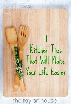 11 Kitchen Tips That Will Make Your Life Easier