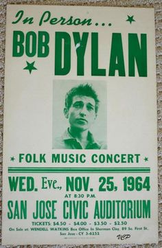 Bob Dylan Folk Music Concert Poster - San Jose - 1964