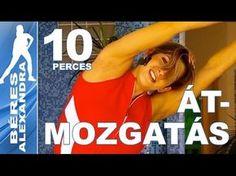 Béres Alexandra torna ||  Átmozgatás  || 10 perc - YouTube Zumba, Pilates, Gymnastics, Health Fitness, Sports, Youtube, Workouts, Women, Rock