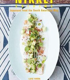 The london foodie nikkei recipe salmon tiradito with passion nikkei cuisine japanese food the south american way pdf forumfinder Choice Image