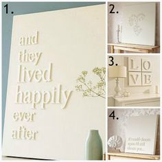 """Note to self; """"Once upon a time...   ...and they lived happily ever after""""  glue wooden letters to canvas and paint :)"""