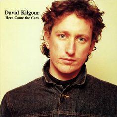David Kilgour  Here Come The Cars