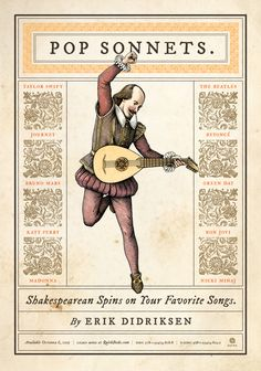 Pop Songs translated to Sonnets, Shakespeare Style. Great for poetry study, paired readings, postmodernism, etc. Teaching Poetry, Teaching Reading, Teaching Tools, Teaching Ideas, Drama Teaching, Reading Games, Student Teaching, Reading Room, Ap Literature