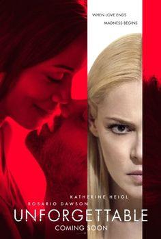 Unforgettable Movie starring Katherine Heigl and Rosario Dawson