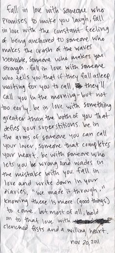 """be in love with something greater than the both of you that defies your superstitions"""