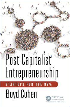 Post-kapitalistinen yrittäjyys perustulo lohkoketjukaupungit ja paikallisvaluutat