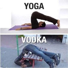Yoga vodka image Image tagged in yoga vodka. Pin On Yoga And Vodka Funny Picture . Memes Humor, Drunk Memes, Funny Drunk Quotes, Drunk Fails, Yoga Humor, Funny Images, Funny Photos, Hilarious Pictures, Quotes Images