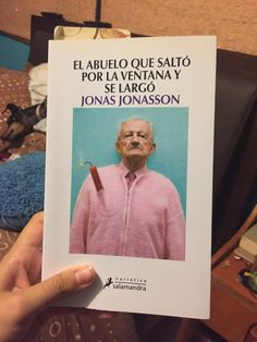 El abuelo que saltó por la ventana y se largo - Jonas Jonasson Cover, Books, Grandparent, Window, Libros, Livros, Book, Blanket, Book Illustrations