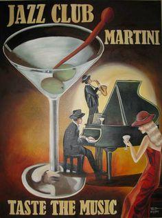 Jazz Club - Martini - Taste The Music  -  paradisestudiosart.com