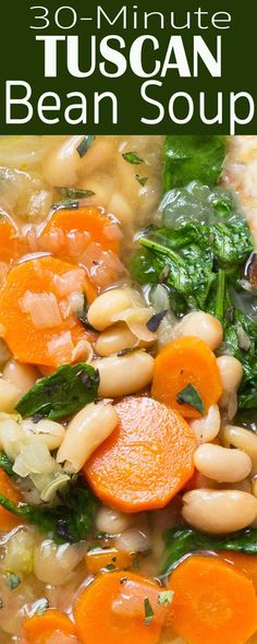 30-min Tuscan bean soup! Italian white beans, kale or spinach, carrots, onion, celery. Simple and satisfying weeknight dinner. #Soup #BeanSoup #WhiteBean #EasyDinner #GlutenFree #Vegetarian