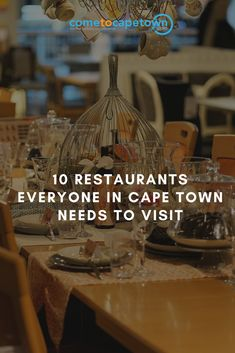 Mother City's buzzing dining scene won't disappoint. To help you out, here is our list of 10 restaurants in Cape Town everyone needs to visit.