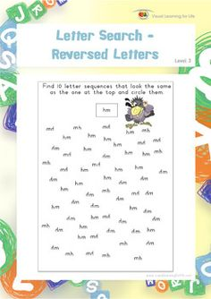 "In the ""Letter Search-Reversed Letters"" Worksheets, the student must determine whether each individual letter is orientated correctly (not reversed of upside down), by using their own body as a reference point.  Available at www.visuallearningforlife.com on the Visual Perceptual Skills Builder Level 3 CD."