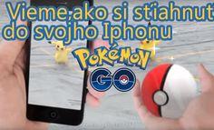 Pokémon GO pre Tvoj Apple Iphone /Návod ako na to u nás