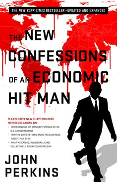 """Covers Illuminati weaponized finance, designed to collapse nations, leading to the New World Order.  Some people who work for the Central Banking Cabal refer to themselves as """"economic hit men""""."""
