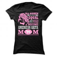 THE BEST AMERICAN AKITA MOM SHIRTS T-SHIRTS, HOODIES, SWEATSHIRT (23.99$ ==► Shopping Now)