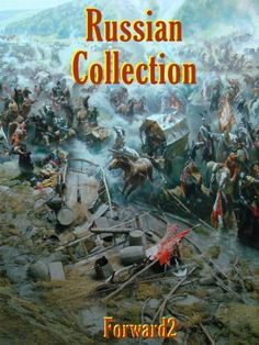 Russian Collection - War and Peace, A Hero of our Time, Dead Souls (Best Navigation, Active TOC) by Nikolai Gogol. $1.42. Publisher: Forward2 (December 13, 2010). 2189 pages