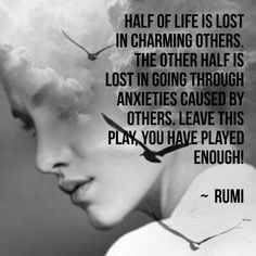 Beautiful Rumi Quotes on Love, Life & Friendship (Sufi Poetry) Rumi Love Quotes, Wisdom Quotes, Words Quotes, Quotes To Live By, Positive Quotes, Life Quotes, Inspirational Quotes, Sayings, Success Quotes
