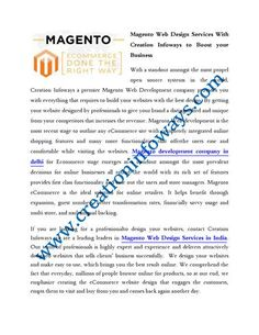 If you are looking for a professionalto design your websites, contact Creation Infoways we are a leading leaders in Magento Web Design Services in India