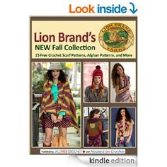 Amazon.com: Lion Brand's New Fall Collection: 15 Free Crochet Scarf Patterns, Afghan Patterns, and More eBook: Editors of AllFreeCrochet: Ki...