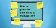 Method of time management – How to prioritize daily tasks to manage time