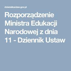 Organizacja roku szkolnego, dni wolne Rozporządzenie Ministra Edukacji Narodowej z dnia 11 - Dziennik Ustaw