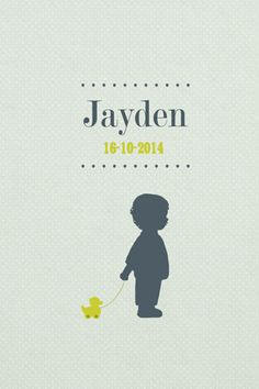 Geboortekaartje jongen - Jayden - jongentje met eendje - Pimpelpluis - https://www.facebook.com/pages/Pimpelpluis/188675421305550?ref=hl (# simpel - eenvoudig - retro - naam - ventje - dieren - eend speelgoed - silhouet - kindje - origineel)