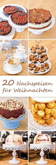 20 Nachspeisen-Ideen für Weihnachten (scheduled via http://www.tailwindapp.com?utm_source=pinterest&utm_medium=twpin&utm_content=post125257567&utm_campaign=scheduler_attribution)