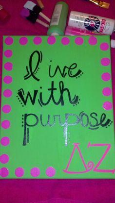 Live with purpose - delta zeta; littttle