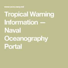 Tropical Warning Information — Naval Oceanography Portal