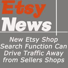 New Etsy Search Feature Can Drive Traffic Out of Sellers Shops   Poll... Do you like this feature?  repin and leave a comment